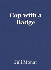 Cop with a Badge