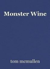 Monster Wine