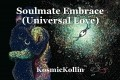 Soulmate Embrace (Universal Love)