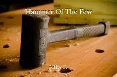Hammer Of The Few