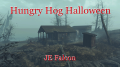 Hungry Hog Halloween