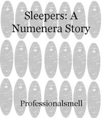 Sleepers: A Numenera Story
