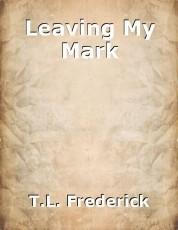 Leaving My Mark