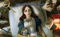 Wakeful Wonders