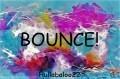 Bounce!