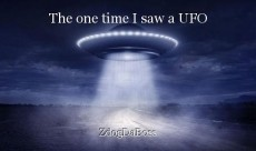 The one time I saw a UFO