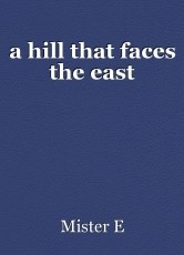 a hill that faces the east