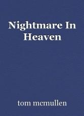 Nightmare In Heaven
