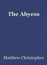 The Abyess