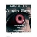 Laura The Vampire Slayer