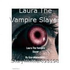 Laura The Vampire Slayer