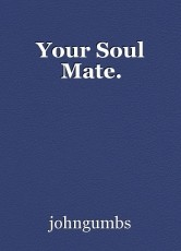 Your Soul Mate.