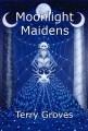 Moonlight Maidens