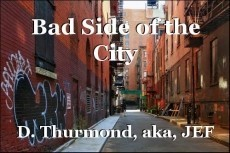 Bad Side of the City