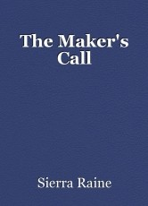The Maker's Call