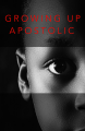 Growing Up Apostolic