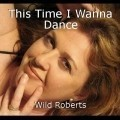 This Time I Wanna Dance
