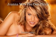 Joanna Was The One Chick