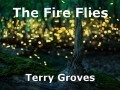 The Fire Flies