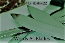Words As Blades