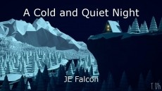 A Cold and Quiet Night