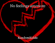 No feelings anymore