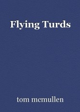 Flying Turds