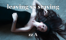 leaving vs staying