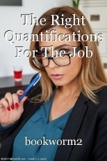 The Right Quantifications For The Job
