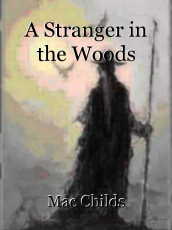 A Stranger in the Woods