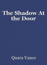 The Shadow At the Door