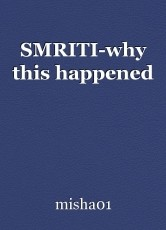 SMRITI-why this happened