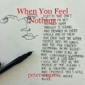 When You Feel Nothing