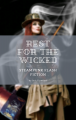 Rest For The Wicked- Steampunk Flash Fiction