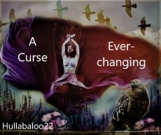 A Curse, Ever-Changing