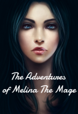 The Adventures of Melina the Mage (version 2)