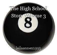 The High School Story Volume 3