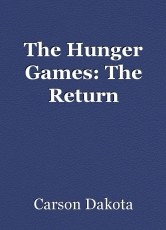 The Hunger Games: The Return