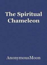 The Spiritual Chameleon
