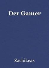 Der Gamer