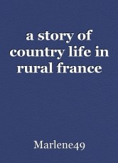 a story of country life in rural france