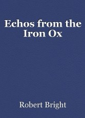 Echos from the Iron Ox