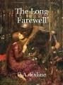 The Long Farewell