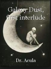 Galaxy Dust, first interlude