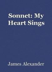 Sonnet: My Heart Sings