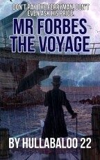 Mr. Forbes 2. The Voyage