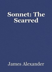Sonnet: The Scarred