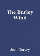 The Burley Wind
