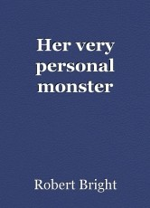 Her very personal monster