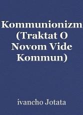 Kommunionizm (Traktat O Novom Vide Kommun)